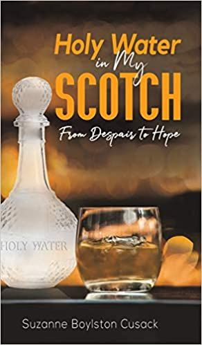 Holy Water in My Scotch