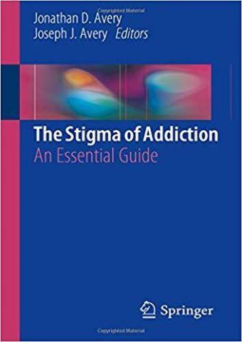 The Stigma of Addiction Book Image